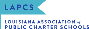 Lousiana Association of Public Charter Schools